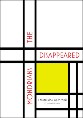 cover The Disappeared Mondrians